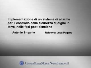 Antonio Brigante              Relatore: Luca Pagano