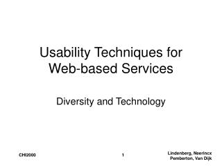 Usability Techniques for  Web-based Services