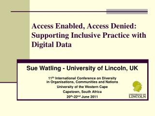 Access Enabled, Access Denied: Supporting Inclusive Practice with Digital Data