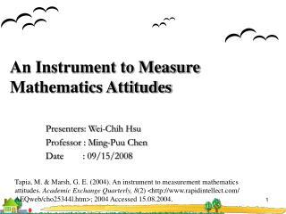 An Instrument to Measure Mathematics Attitudes