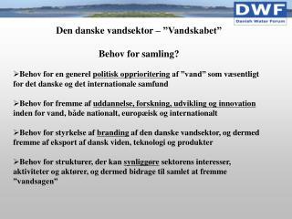 """Den danske vandsektor – """"Vandskabet"""" Behov for samling?"""