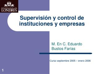 Supervisión y control de instituciones y empresas