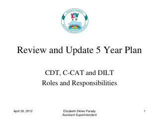Review and Update 5 Year Plan