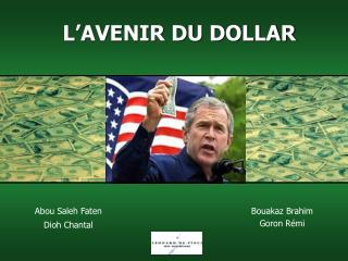 L�AVENIR DU DOLLAR