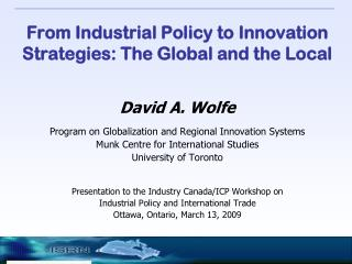 From Industrial Policy to Innovation Strategies: The Global and the Local