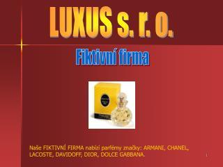 LUXUS s. r. o.