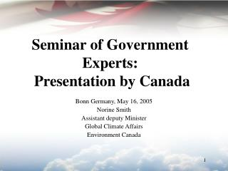 Seminar of Government Experts:  Presentation by Canada