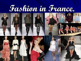 Fashion in France.
