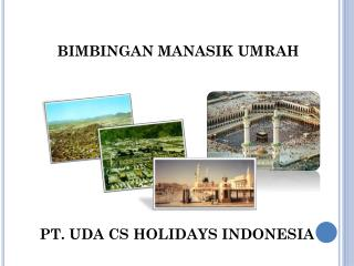 PT. UDA CS HOLIDAYS INDONESIA