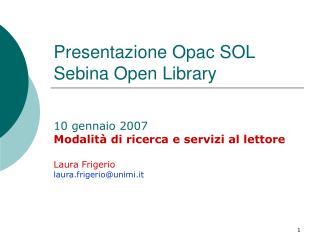 Presentazione Opac SOL Sebina Open Library