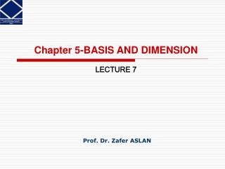 Chapter 5-BASIS AND DIMENSION LECTURE  7