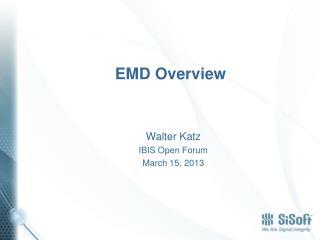 EMD  Overview