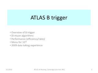 ATLAS B trigger