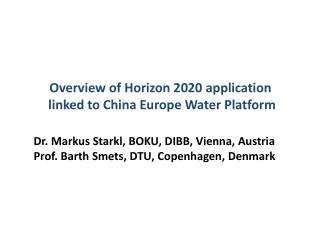 Overview of Horizon 2020 application  linked to China Europe Water Platform