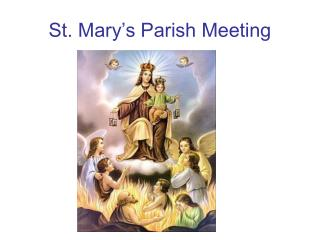 St. Mary's Parish Meeting