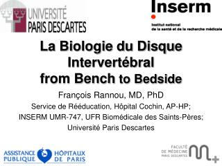 La Biologie du Disque Intervertébral from Bench to Bedside