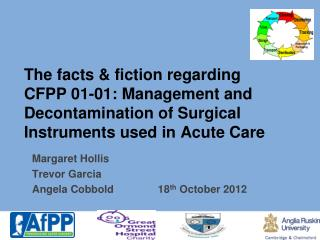 Margaret Hollis Trevor Garcia Angela Cobbold               18 th  October 2012