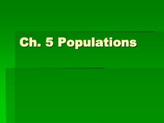 Ch. 5 Populations