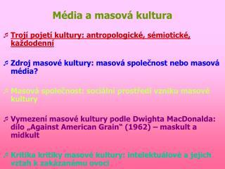 Média a masová kultura