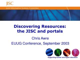 Discovering Resources: the JISC and portals