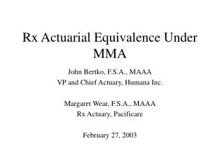 Rx Actuarial Equivalence Under MMA