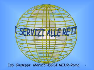 Isp. Giuseppe  Marucci-DGSI MIUR-Roma
