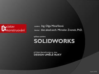 aplikace systému SolidWorks při řešení dizertační práce na  téma Design umělé ruky
