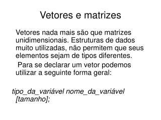 Vetores e matrizes