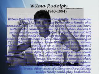 Wilma Rudolph (1940-1994)