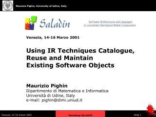 Maurizio Pighin Dipartimento di Matematica e Informatica Università di Udine, Italy