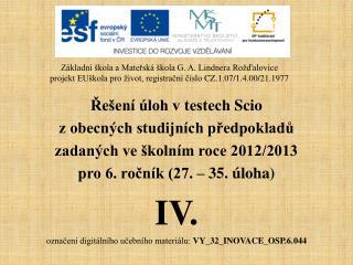 Řešení úloh v testech  Scio z obecných studijních předpokladů zadaných ve školním roce 2012/2013