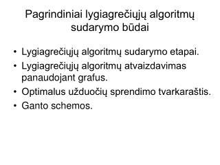 Pagrindiniai lygiagrečiųjų algoritmų sudarymo būdai
