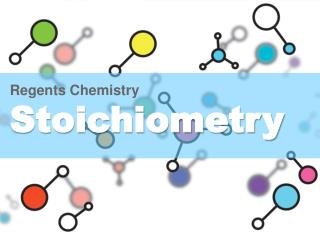 Regents Chemistry Stoichiometry