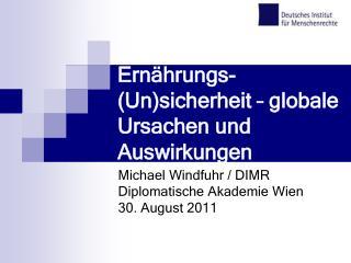 Ern�hrungs-(Un)sicherheit � globale Ursachen und Auswirkungen