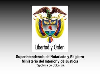 LIDA BEATRIZ SALAZAR MORENO  SUPERINTENDENTE DE NOTARIADO Y REGISTRO DICIEMBRE DE 2007