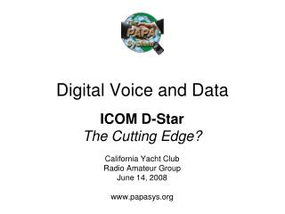 Digital Voice and Data