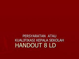 HANDOUT 8 LD