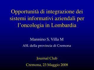 Opportunità di integrazione dei sistemi informativi aziendali per l'oncologia in Lombardia