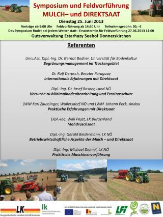 Symposium und Feldvorführung MULCH–  und DIREKTSAAT Dienstag 25. Juni 2013
