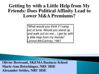 Getting by with a Little Help from My Friends: Does Political Affinity Lead to Lower M&A Premiums?