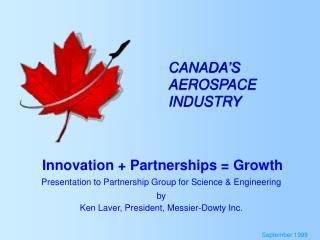 CANADA'S  AEROSPACE INDUSTRY
