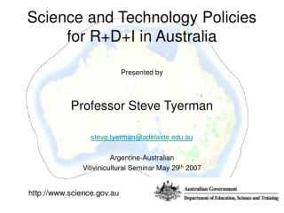 Science and Technology Policies for R+D+I in Australia