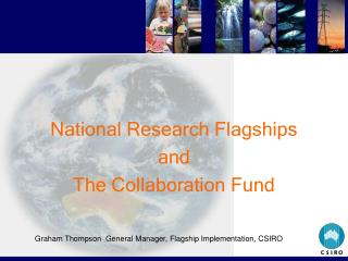 National Research Flagships and The Collaboration Fund