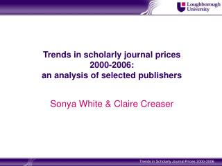 Trends in scholarly journal prices  2000-2006:  an analysis of selected publishers
