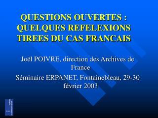 QUESTIONS OUVERTES :  QUELQUES REFELEXIONS TIREES DU CAS FRANCAIS