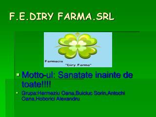 F.E.DIRY FARMA.SRL