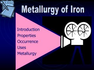 Introduction  Properties  Occurrence  Uses  Metallurgy