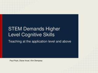 STEM Demands Higher Level Cognitive Skills