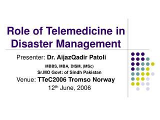 Role of Telemedicine in Disaster Management