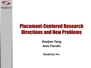 Placement-Centered Research Directions and New Problems